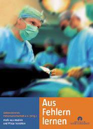Neue Broschüre des Aktionsbündnisses Patientensicherheit: Aus Fehlern lernen