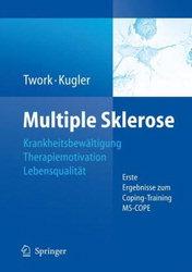 Sabine Twork, Joachim Kugler (Hg.): Multiple Sklerose – Krankheitsbewältigung – Therapiemotivation – Lebensqualität.  Erste Ergebnisse zum Coping-Training MS-COPE