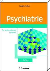 Brigitte Vetter: Psychiatrie – Ein systematisches Lehrbuch