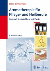 Eliane Zimmermann  Aromatherapie fuer Pflege- und Heilberufe
