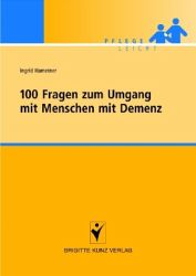 Hametner 100 Fragen zum Umgang mit Menschen mit Demenz