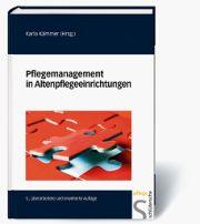 Karla Kämmer (Hrsg.) Pflegemanagement in Altenpflegeeinrichtungen