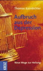 Kornbichler Aufbruch aus der Depression