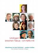 Volkskrankheit Inkontinenz: Prominente und Urologen setzen gemeinsam auf Aufklärung
