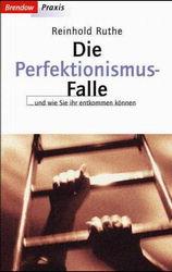 Ruthe Die Perfektionismus-Falle