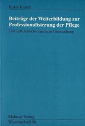 kaiser beitraege der weiterbildung zur professionalisierung der pflege