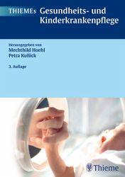 Thiemes Gesundheits- und Kinderkrankenpflege