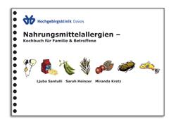 Nahrungsmittelallergie: Das Kochbuch für Betroffene und die ganze Familie