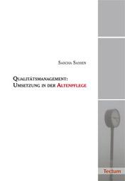 Sascha Saßen: Qualitätsmanagement – Umsetzung in der Altenpflege