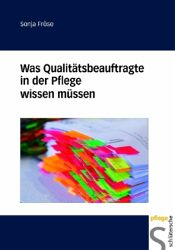 Sonja Fröse: Was Qualitätsbeauftragte in der Pflege wissen müssen