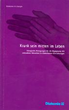 """Liturgische Anregungen – """"Krank sein mitten im Leben"""""""