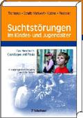 Michael Schulte-Markwort Udo J. Küstner: Suchtstörungen im Kindes- und Jugendalter