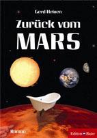 """Gerd Heinen: """"Zurück vom Mars"""""""
