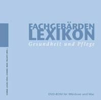 Fachgebärdenlexikon Gesundheit und Pflege (DVD-ROM)