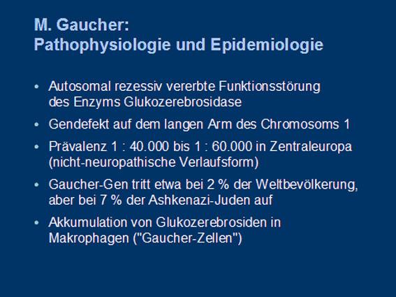 Dr. Marianne Rohrbach: Morbus Gaucher wie erkennen?