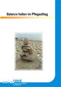 Balance halten im Pflegealltag – Neuer DBfK Download von Praktikern für die Praxis