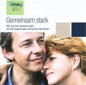 """""""Gemeinsam stark"""" – aktuelle DMSG-Broschüre gibt Anregungen für Angehörige MS-Erkrankter"""
