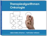 """Therapiealgorithmen Onkologie – Ein Beitrag zu """"Personalisierter Therapie"""" und """"interdisziplinärem Management"""" in der Onkologie"""