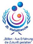 Weltstillwoche 2012: Aus Erfahrung die Zukunft gestalten