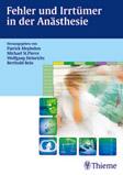 Patrick Meybohm, Michael St. Pierre, Wolfgang Heinrichs, Berthold Bein (Hrsg.): Fehler und Irrtümer in der Anästhesie