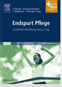 Nauerth, Annette; Bonse-Rohmann, Mathias; Hüntelmann, Ines: Endspurt Pflege, Bd.2, Schriftliche Abschlussprüfung 2. Tag