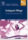 Nauerth, Annette; Bonse-Rohmann, Mathias; Hüntelmann, Ines: Endspurt Pflege, Bd.3, Schriftliche Abschlussprüfung 3. Tag