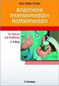 Hans W. Striebel: Anästhesie, Intensivmedizin, Notfallmedizin