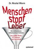 """Dr. Nicolai Worm: """"Menschenstopfleber"""""""