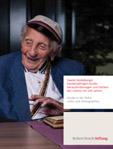 Umfassendes Bild von Hundertjährigen und ihrer Lebenssituation: Ergebnisse der Zweiten Heidelberger Hundertjährigen-Studie