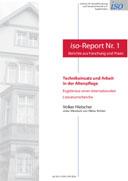 """""""iso-Report"""": Technikeinsatz in der Altenpflege auf dem Vormarsch"""
