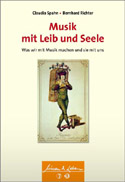 Claudia Spahn, Bernhard Richter: Musik mit Leib und Seele