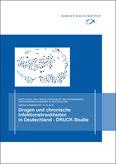 RKI: Drogen und chronische Infektionskrankheiten in Deutschland