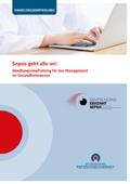 Verantwortung des Managements bei der Versorgung von Sepsis-Patienten: spezielle Handlungsempfehlung